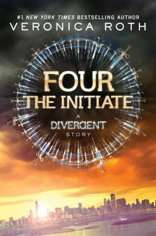 Four: The Initiate (Divergent, #0.2)