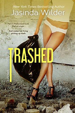 Trashed (Stripped #2) - Jasinda Wilder