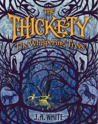 The Thickety: The Whispering Trees
