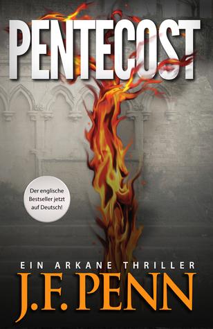 Pentecost. Ein Arkane Thriller by J.F. Penn