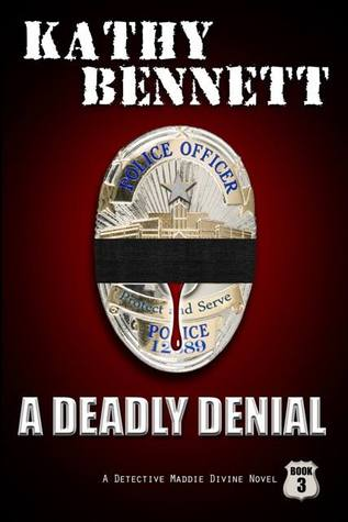 A Deadly Denial by Kathy Bennett