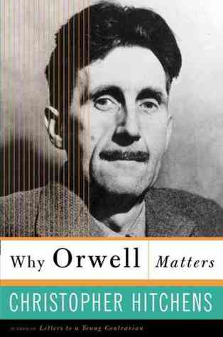 Why Orwell Matters (2002)
