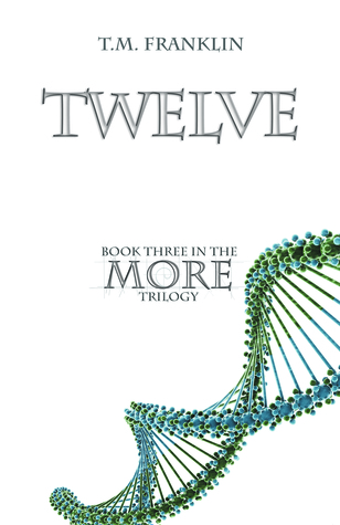 TWELVE by T.M. Franklin