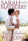 Make-Believe Wedding (Montana Born Brides, #9)