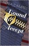 Bound to Accept (Bound, #1)