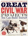 Great Civil War Projects: You Can Build Yourself (Build It Yourself series)
