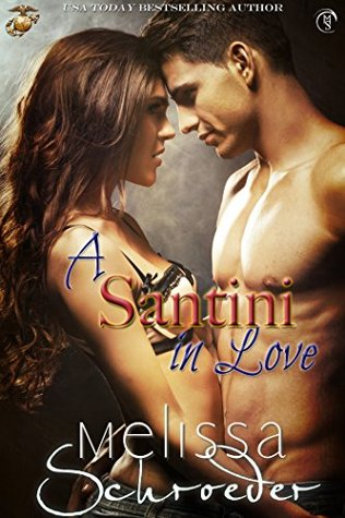A Santini in Love by Melissa Schroeder