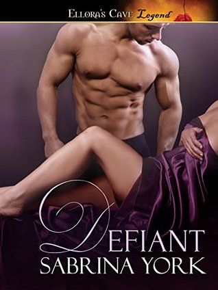 Defiant (Noble Passions, #5)  by  Sabrina York