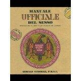 Manuale ufficiale del sesso. Introduzione allarte e alle tecniche del Coginus  by  Gerald Sussman