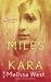Miles from Kara (Charleston...