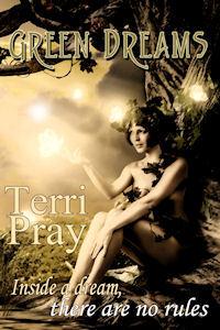Green Dreams  by  Terri Pray