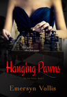 Hanging Pawns (Fate Series, #2)