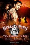Hells Vipers: You Belong to Me