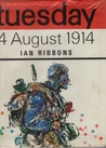Tuesday 4 August 1914