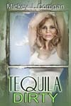 Tequila Dirty (The Hard Stuff #3)