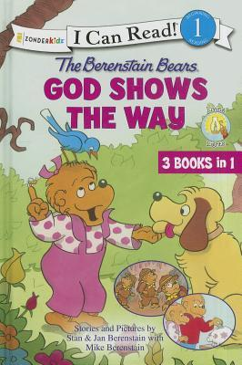 The Berenstain Bears God Shows the Way (I Can Read, Level 1)