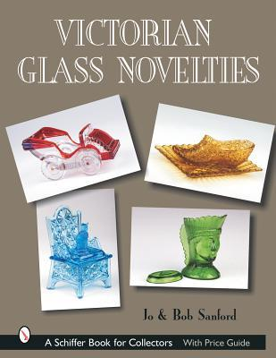 Victorian Glass Novelties Jo Sanford