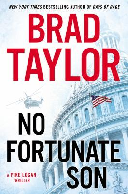 No Fortunate Son (Pike Logan #7) - Brad Taylor