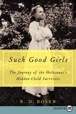 Such Good Girls LP: The Journey of the Hidden Child Survivors of the Holocaust (2014)