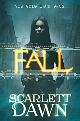 Fall (Cold Mark Book 1)