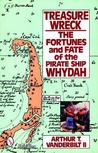 Treasure Wreck: The Fortunes and Fate of the Pirate Ship Whydah