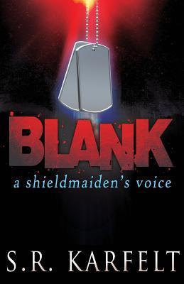 BLANK by S.R. Karfelt