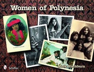 Women of Polynesia  by  Mark Blackburn