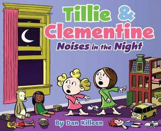 Tillie & Clementine: Noises in the Night {Review}