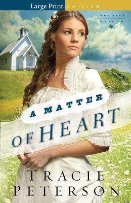 A Matter of Heart (Lone Star Brides, #3)
