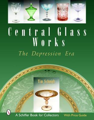 Central Glass Works: The Depression Era Tim Schmidt