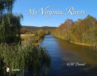 My Virginia Rivers  by  Will Daniel