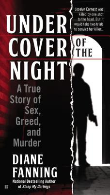 Under Cover of the Night by Diane Fanning