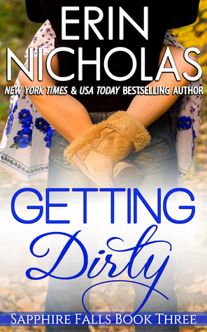 Review: Getting Dirty (Sapphire Falls #3) by Erin Nicholas