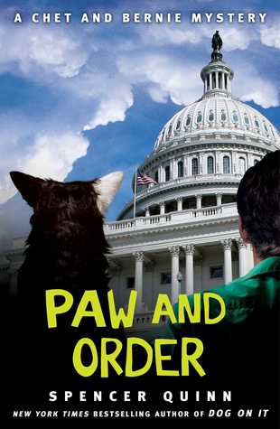 Paw and Order: A Chet and Bernie Mystery #7