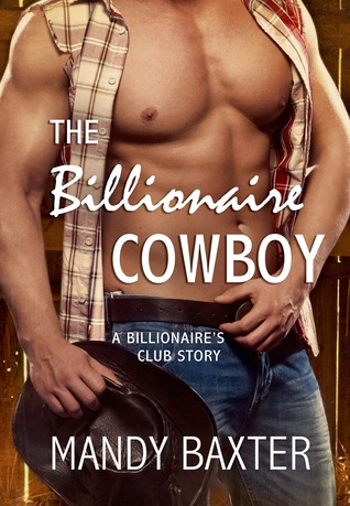 The Billionaire Cowboy (Billionaire's Club, #1)
