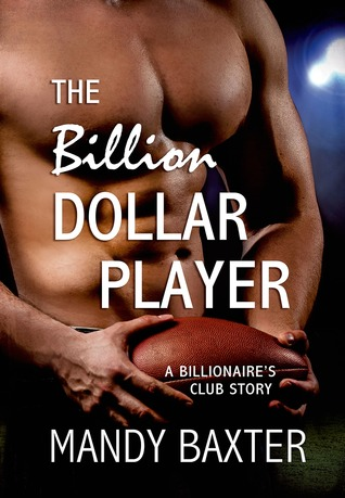 The Billion Dollar Player (Billionaire's Club, #2)