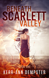 Beneath Scarlett Valley