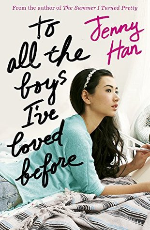 Review: 3.5 stars to To All The Boys I've Loved Before by Jenny Han #YA #Contemporary