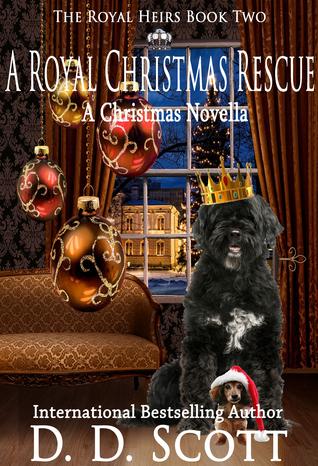 A Royal Christmas Rescue by D.D. Scott
