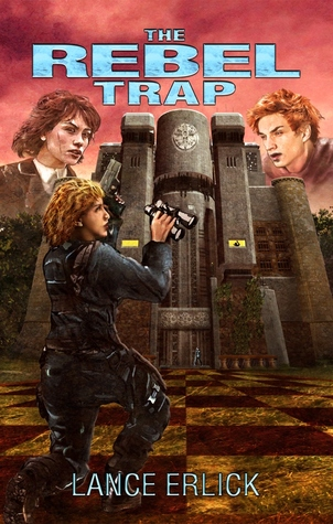 The Rebel Trap (Rebel, #2)