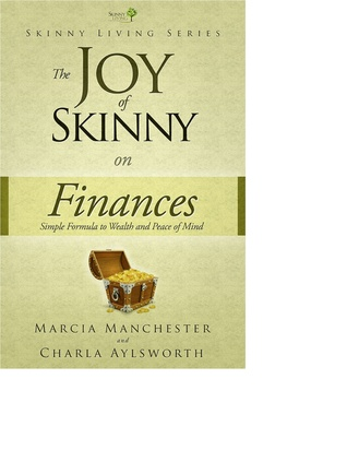 The Joy of Skinny: Finances