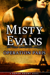 Operation Paris (Super Agent, #2)
