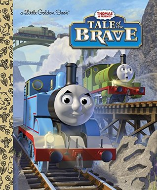 Tale of the Brave (Thomas & Friends) (Little Golden Book) Wilbert Awdry