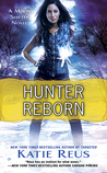 Hunter Reborn (Moon Shifter, #5)