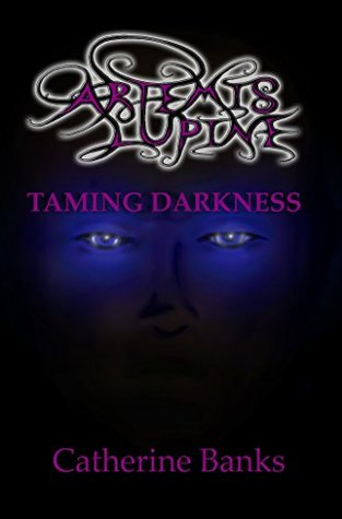 Taming Darkness by Catherine Banks