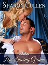 His Saving Grace (Secrets & Seduction, #4)