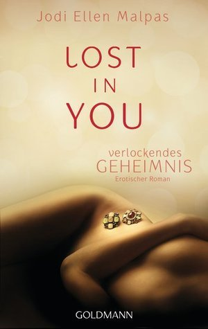 Lost in you. Verlockendes Geheimnis (This Man, #1)