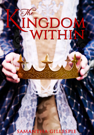 The Kingdom Within (The Kingdom Within Series, #1)