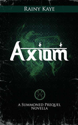 Axiom (Summoned Prequel Novella)
