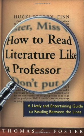 How To Read Literature Like A Professor Summary